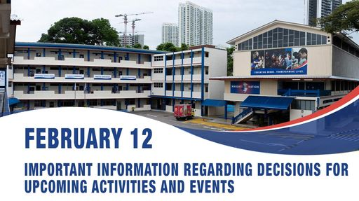 February 12, Important information regarding decisions for upcoming activities and events