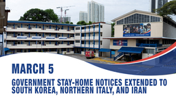 March 5, Government Stay-Home Notices extended to include returnees from South Korea, northern Italy, and Iran