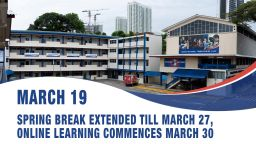 March 19, Spring break extended till March 27, online learning commences March 30