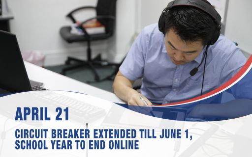 April 21, Circuit Breaker measures extended till June 1, school year to end online